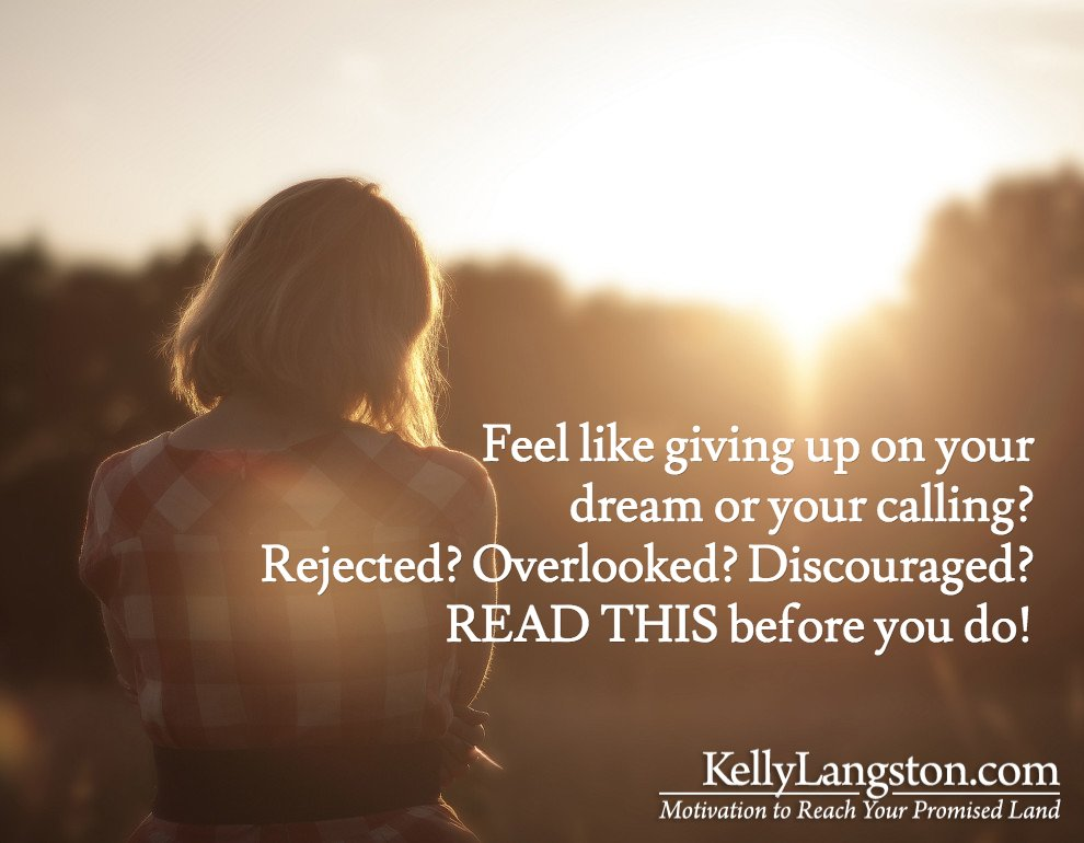 Feel like Giving Up on Your Calling? Don't! Why You Need to Press On!
