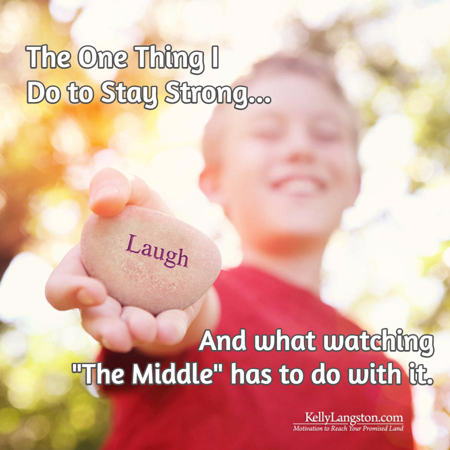 "The One Thing I Do Each Day to Stay Strong (And What Watching ""The Middle"" Has to Do with It)"