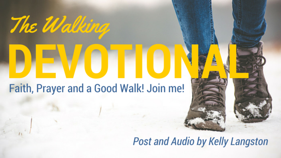 The Walking Devotional with Kelly Langston