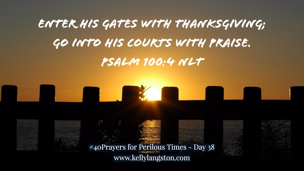 40 Prayers for Perilous Times Day 38