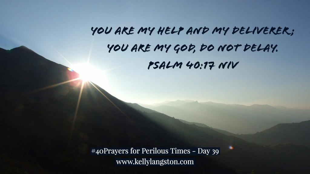 40 Prayers for Perilous Times Day 39